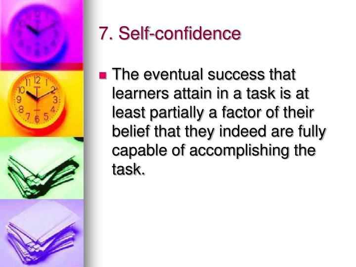 7. Self-confidence