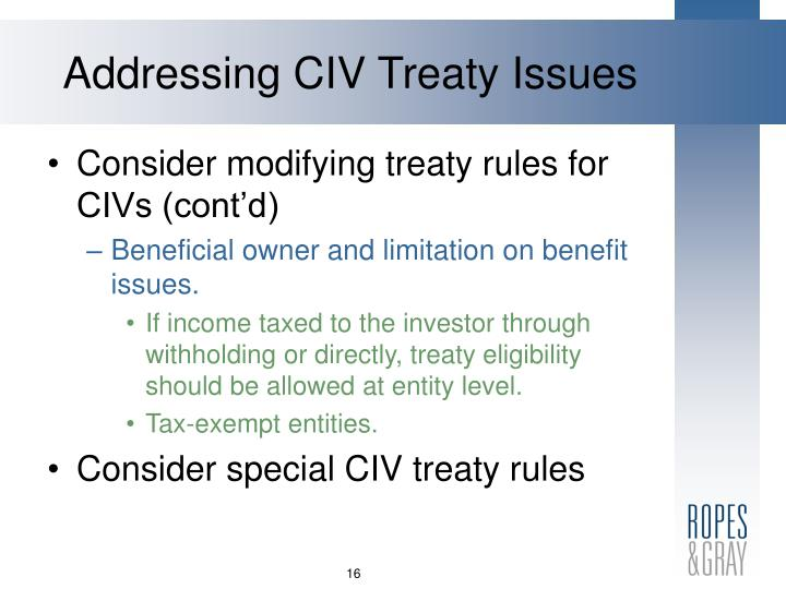 Addressing CIV Treaty Issues