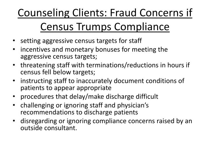 Counseling Clients: Fraud Concerns if Census Trumps Compliance