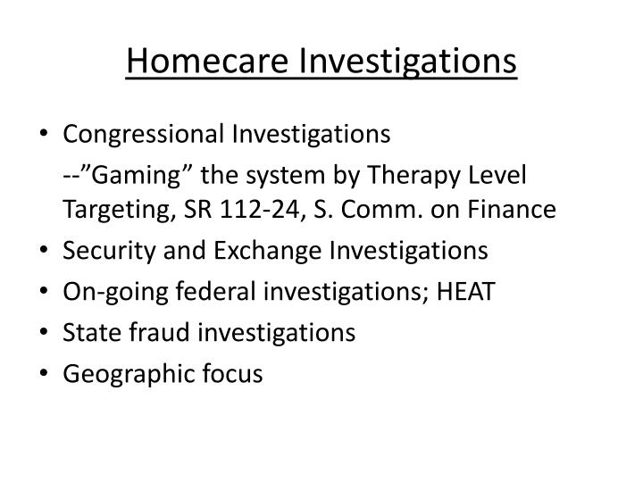 Homecare Investigations