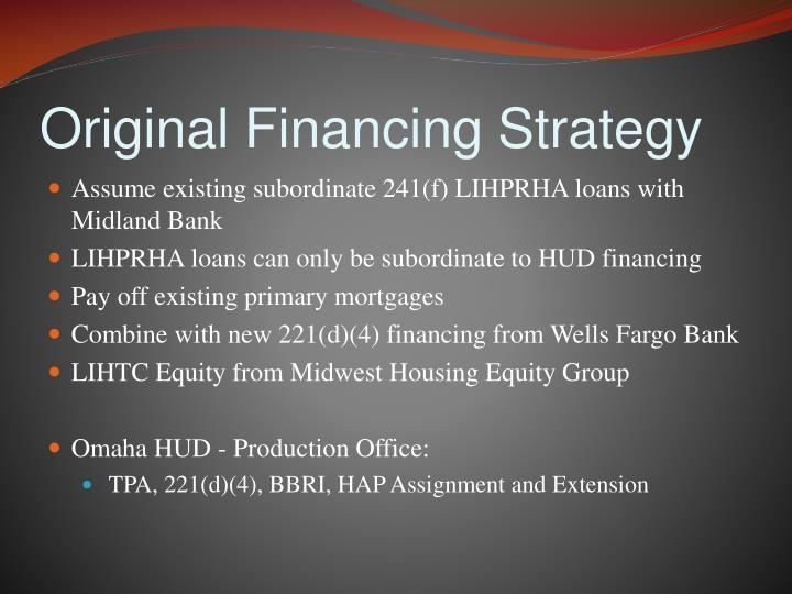 Original Financing Strategy