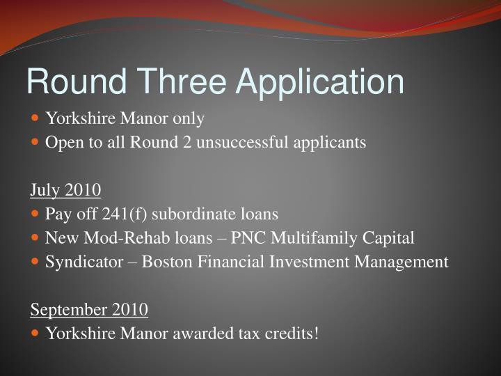 Round Three Application