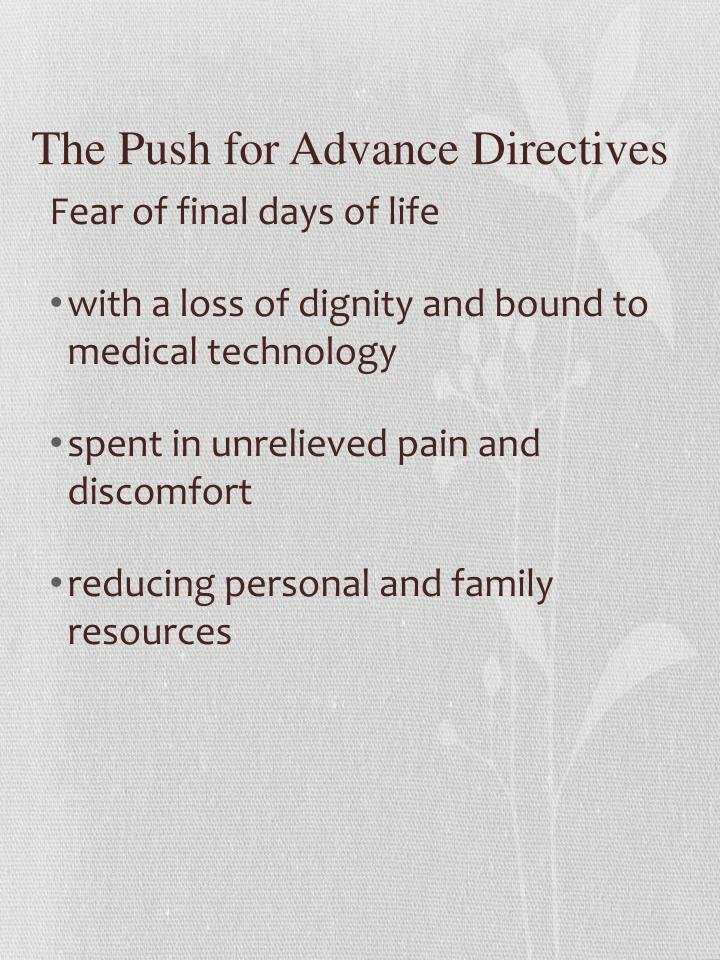 The Push for Advance Directives
