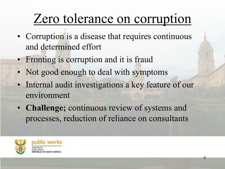 Zero tolerance on corruption