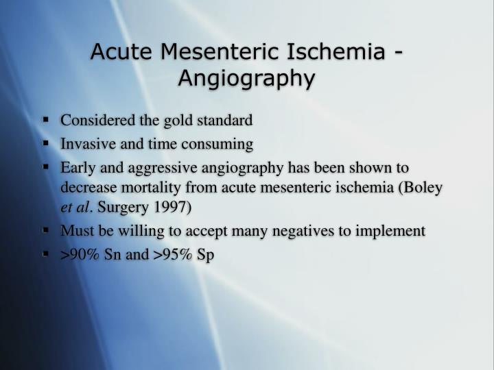 Acute Mesenteric Ischemia - Angiography