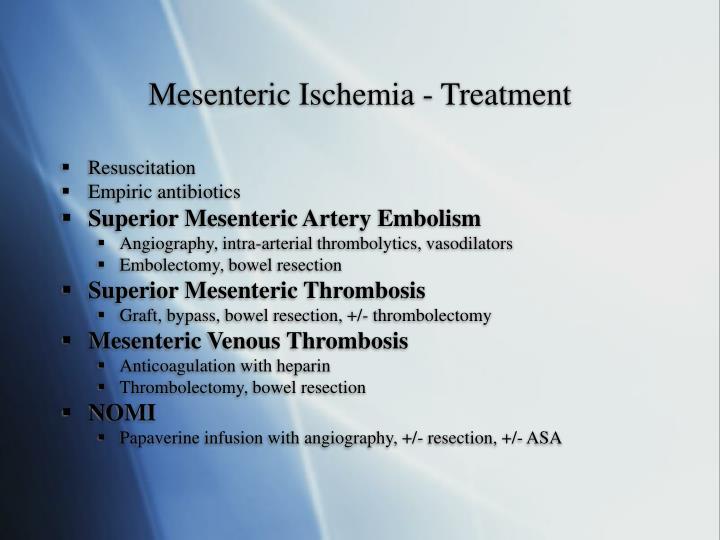 Mesenteric Ischemia - Treatment