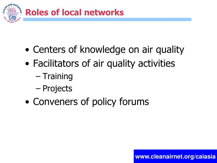 Roles of local networks