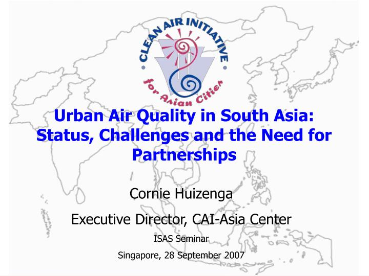 Urban air quality in south asia status challenges and the need for partnerships