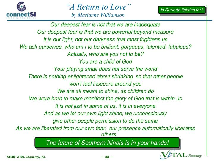 """A Return to Love"""