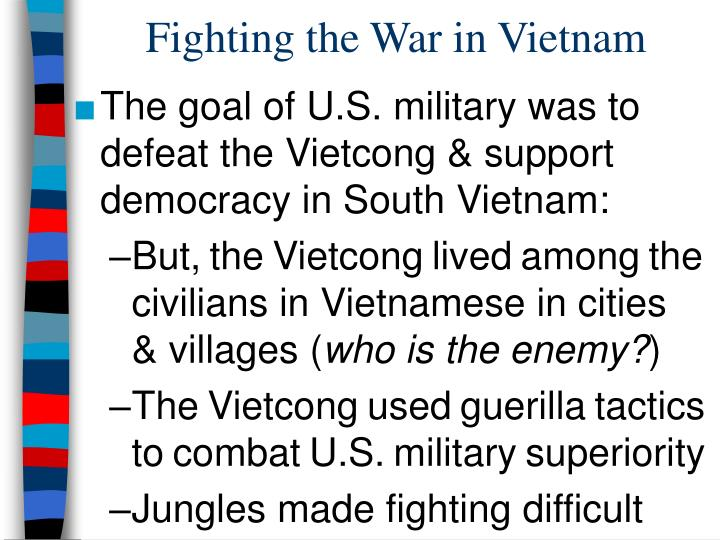 Fighting the War in Vietnam