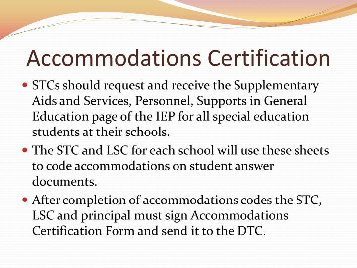 Accommodations Certification