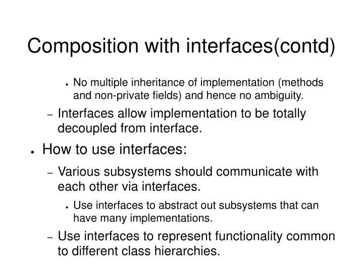 Composition with interfaces(contd)