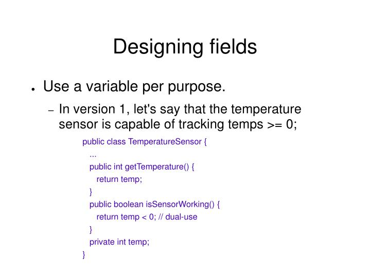 Designing fields
