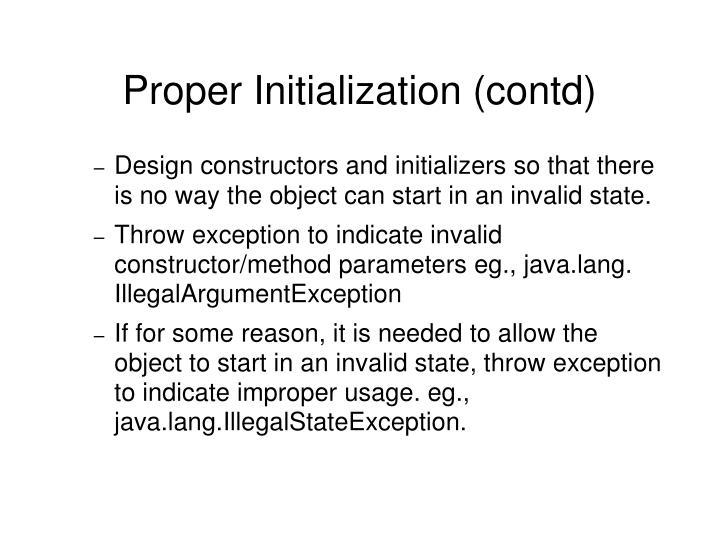 Proper Initialization (contd)