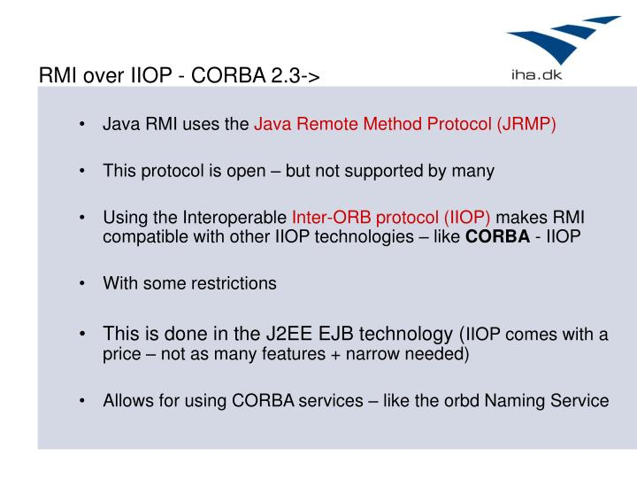 RMI over IIOP - CORBA 2.3->