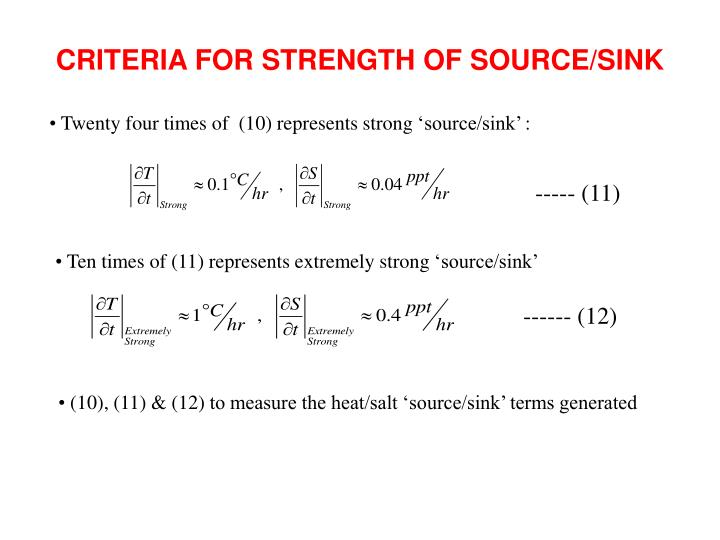 CRITERIA FOR STRENGTH OF SOURCE/SINK