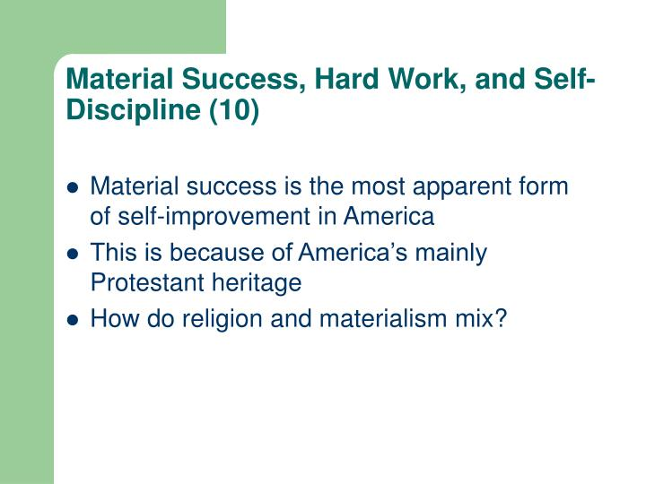 Material Success, Hard Work, and Self-Discipline (10)