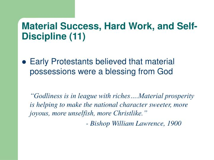 Material Success, Hard Work, and Self-Discipline (11)