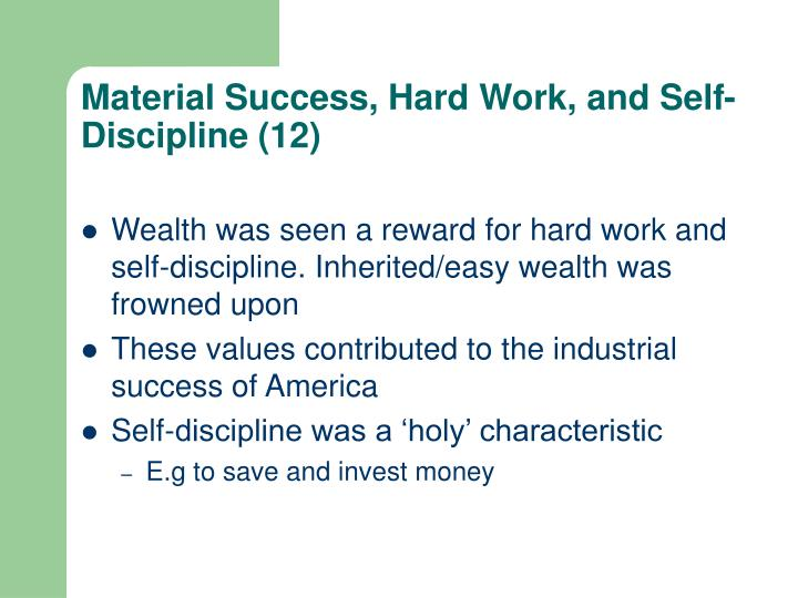 Material Success, Hard Work, and Self-Discipline (12)