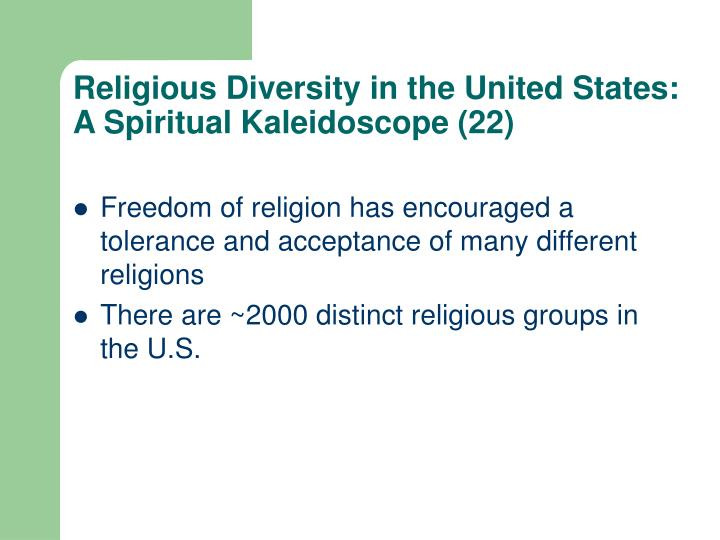Religious Diversity in the United States: A Spiritual Kaleidoscope (22)