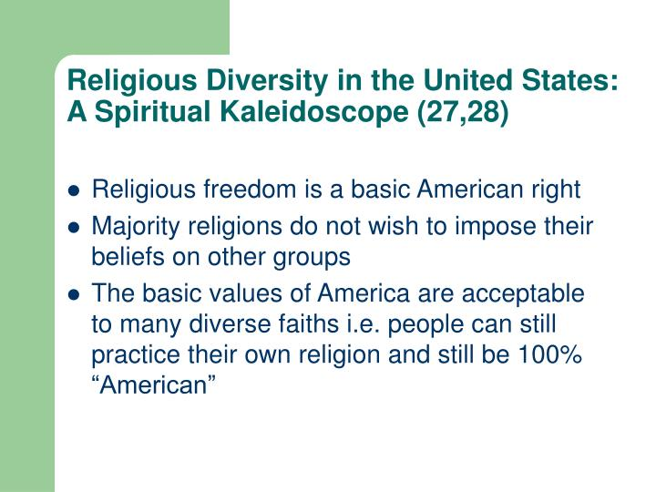 Religious Diversity in the United States: A Spiritual Kaleidoscope (27,28)
