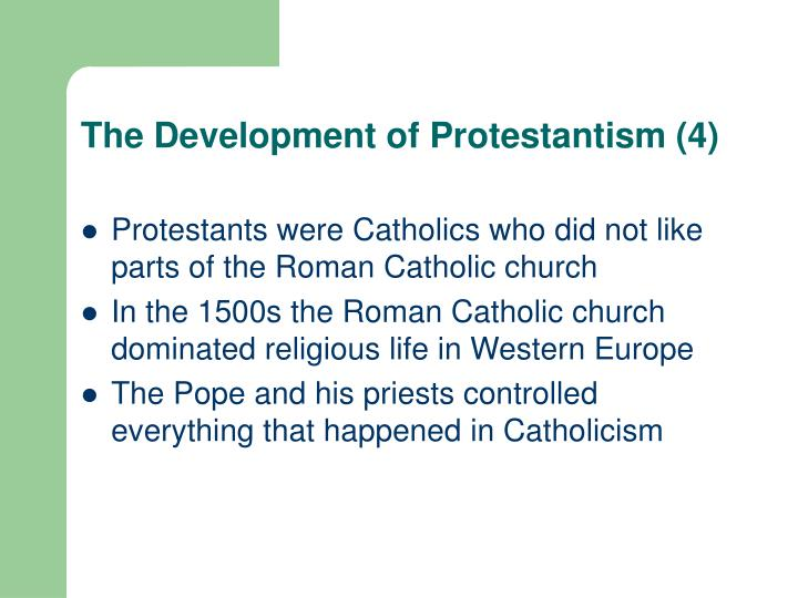 The Development of Protestantism (4)