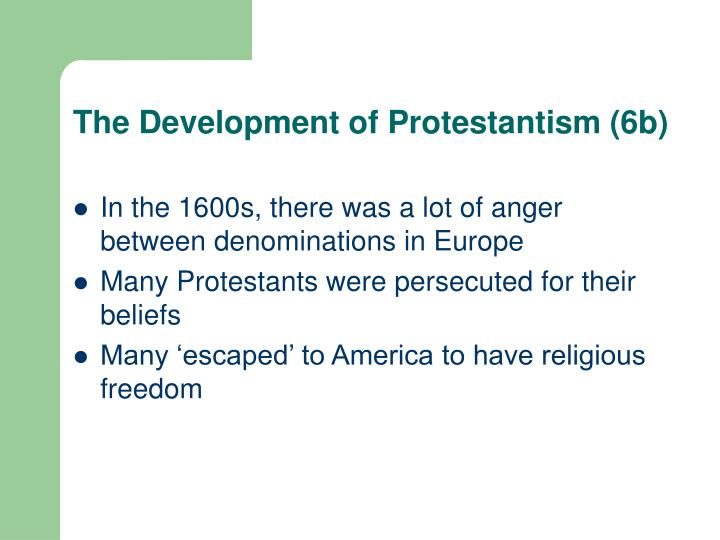 The Development of Protestantism (6b)