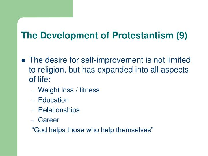The Development of Protestantism (9)