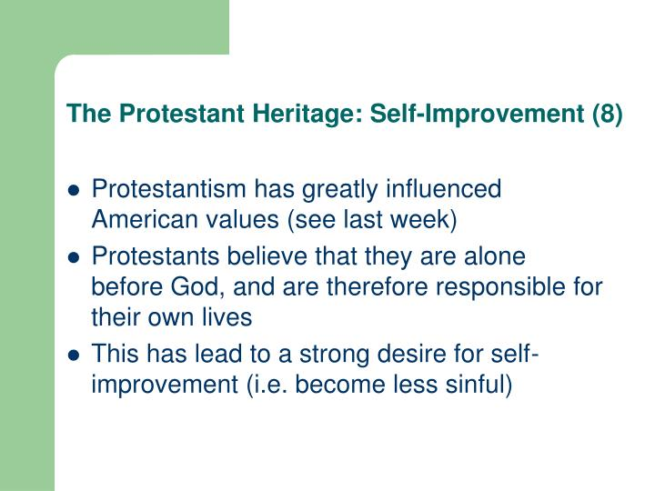 The Protestant Heritage: Self-Improvement (8)