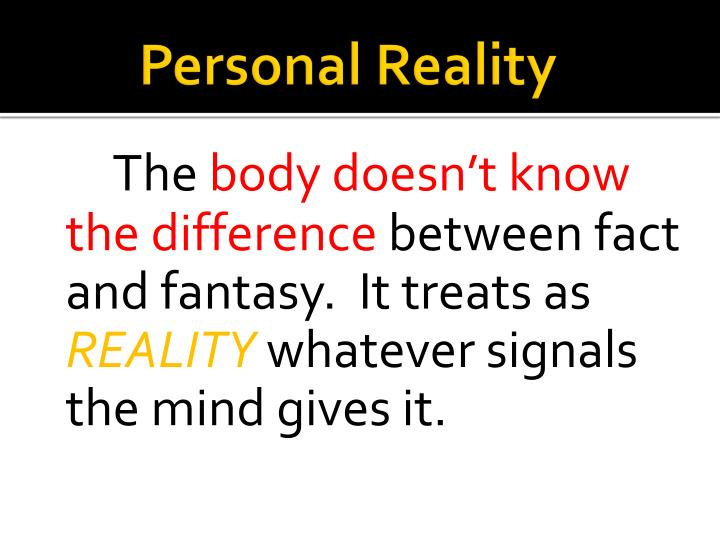 the difference between reality and fantasy Fantasy vs reality: when you struggle to differentiate between what was real and what wasn't  instead of tempering the fantasy with reality – they're married,  if you can't differentiate between what was real and what was fake, it means that you were too swept up and cloaked in too many illusions to have a good grounding in.