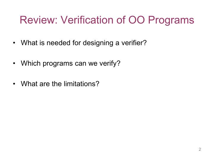 Review: Verification of OO Programs