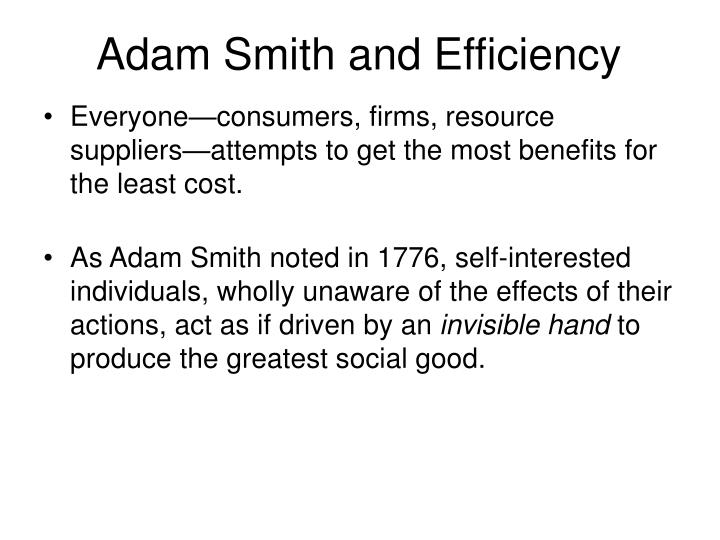 Adam smith and efficiency