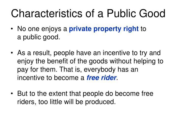 Characteristics of a Public Good