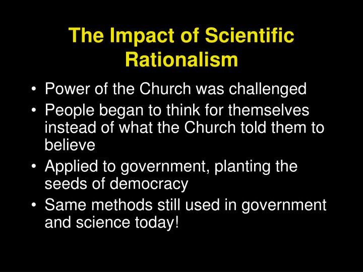 The Impact of Scientific Rationalism
