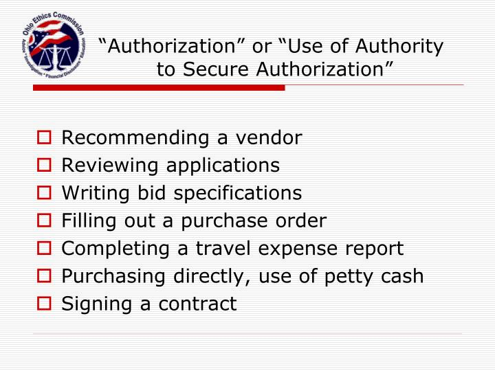 """Authorization"" or ""Use of Authority"