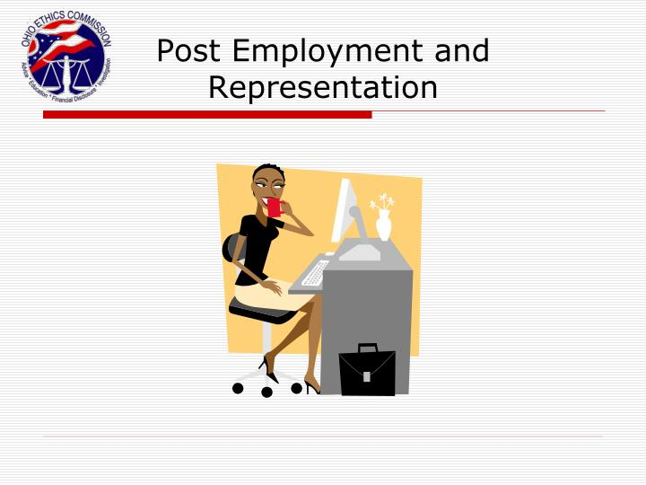 Post Employment and Representation