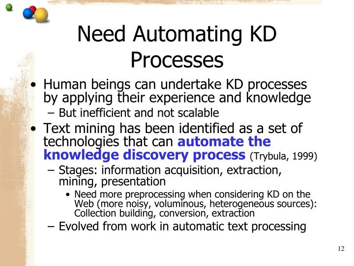 Need Automating KD Processes