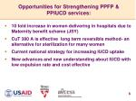 opportunities for strengthening ppfp ppiucd services