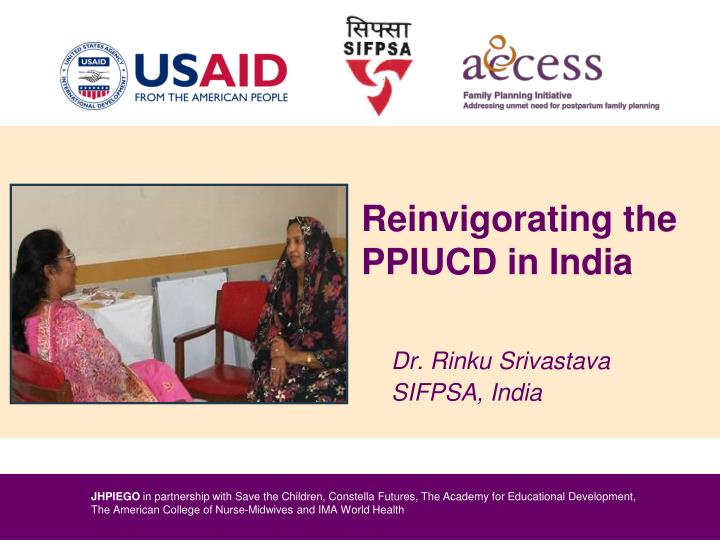 Reinvigorating the ppiucd in india