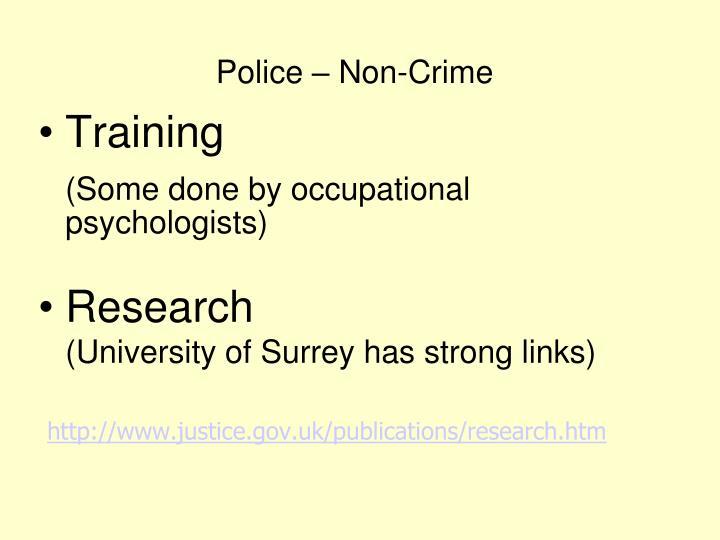 Police – Non-Crime