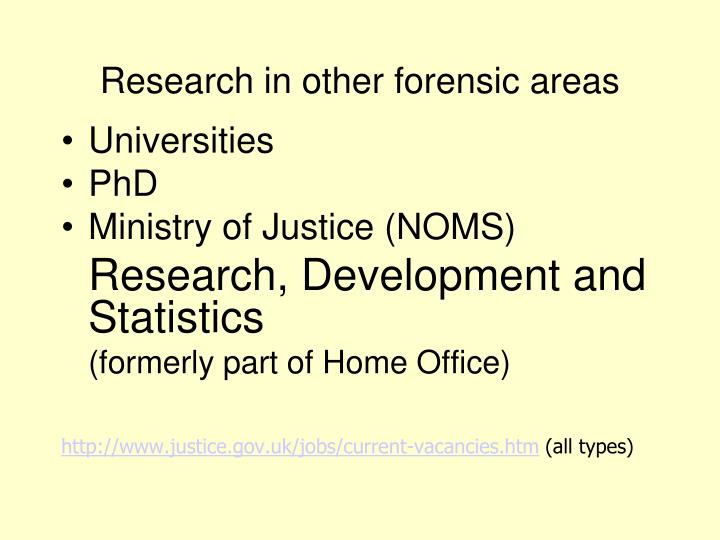 Research in other forensic areas