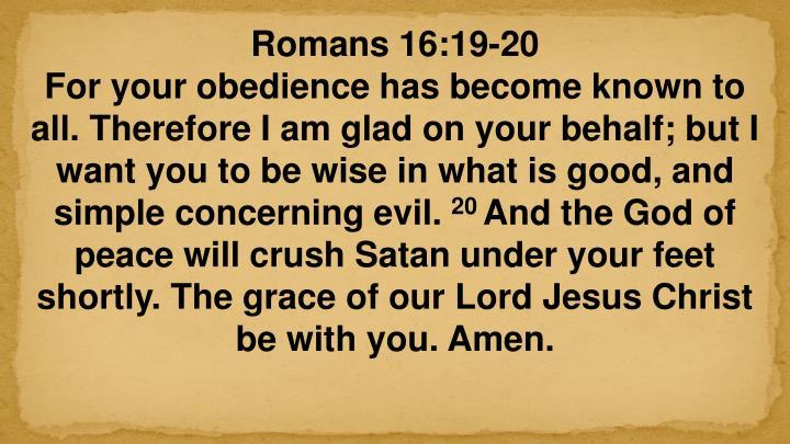Romans 16:19-20