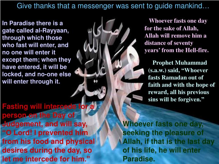 Give thanks that a messenger was sent to guide mankind…