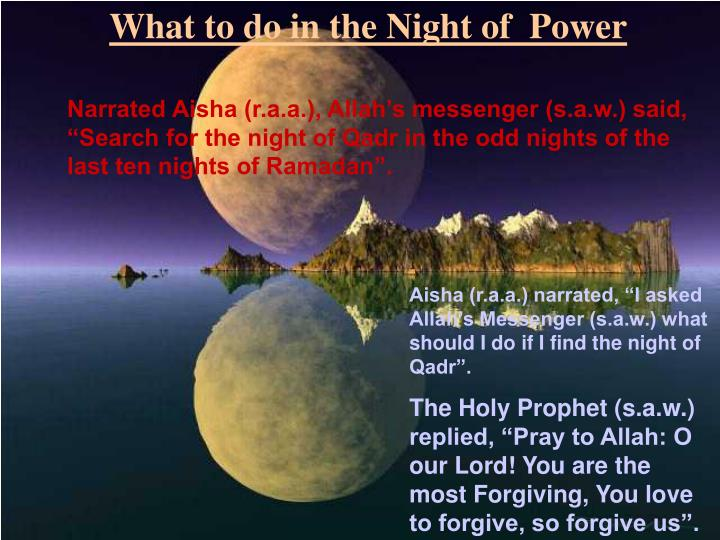 What to do in the Night of  Power