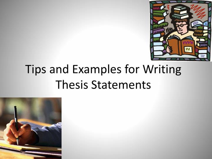 tips for writing an effective thesis statement