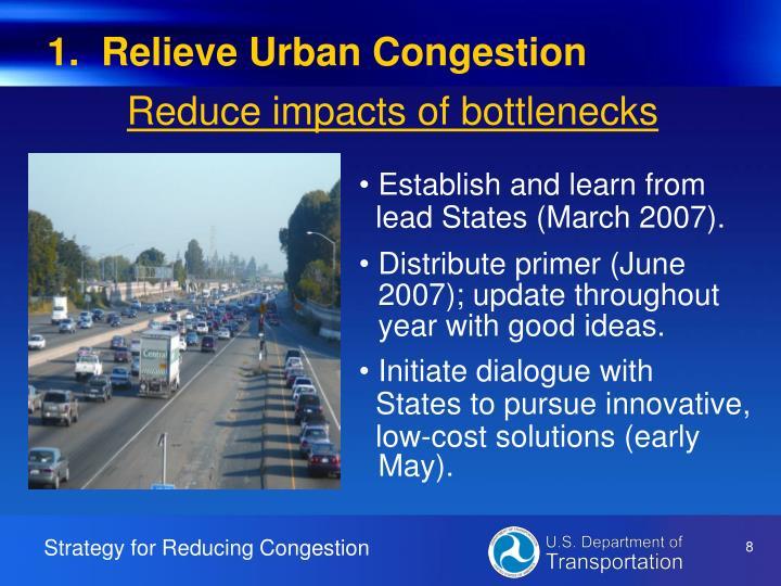 1.  Relieve Urban Congestion