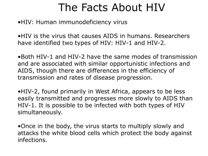 the facts about hiv and aids The goal of the learning the facts hiv/aids 101 course is to help participants develop a common knowledge and skill set for sharing information regarding hiv .