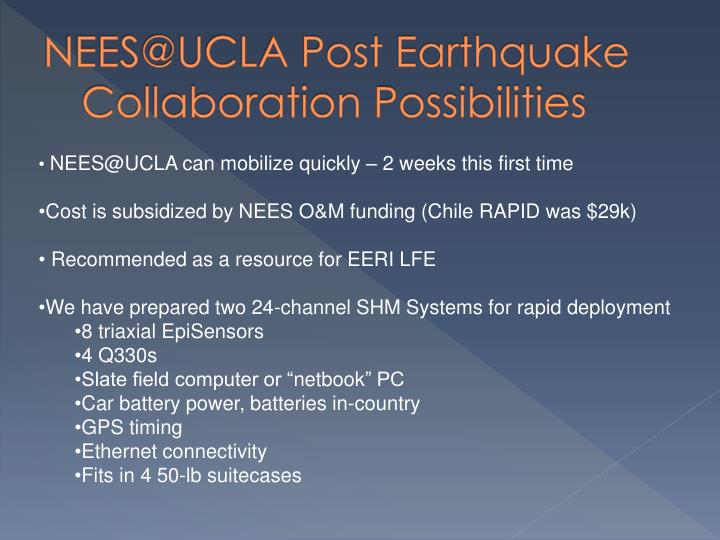NEES@UCLA Post Earthquake Collaboration Possibilities