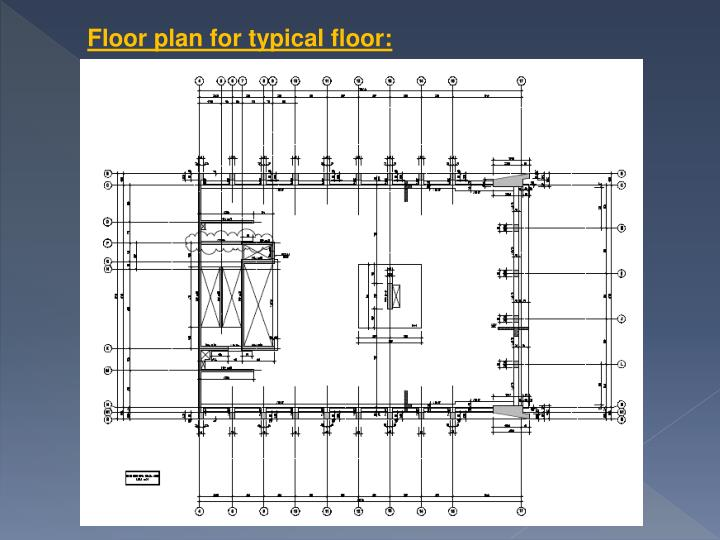Floor plan for typical floor: