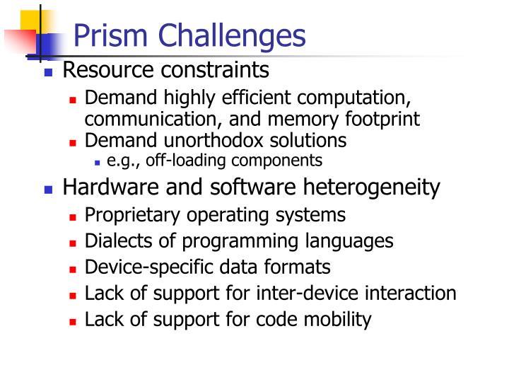 Prism Challenges
